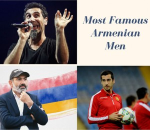 10 most famous Armenian men