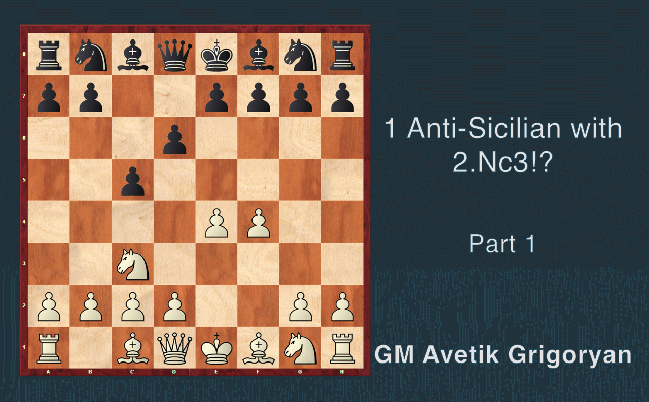 2. Anti-Sicilian with Nc3!? Part 1