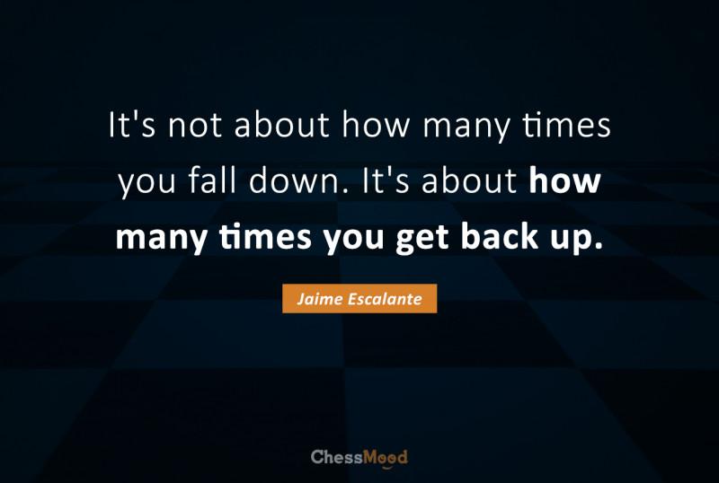 Jaime Escalante quote in chessmood blog