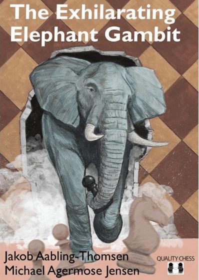 The Exhilarating Elephant Gambit Book
