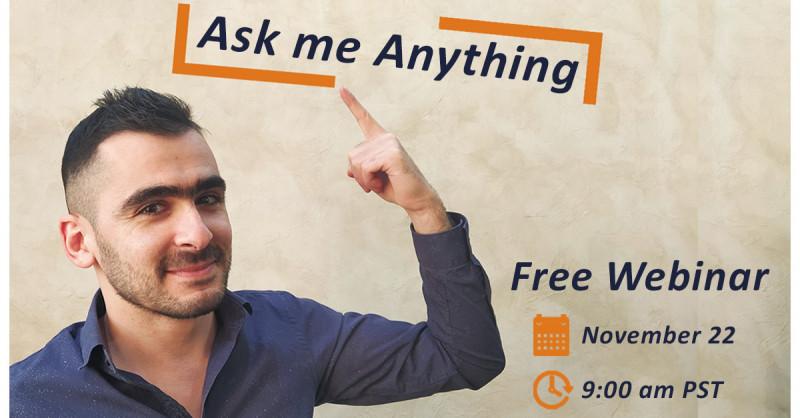 Webinar: Ask Me Anything